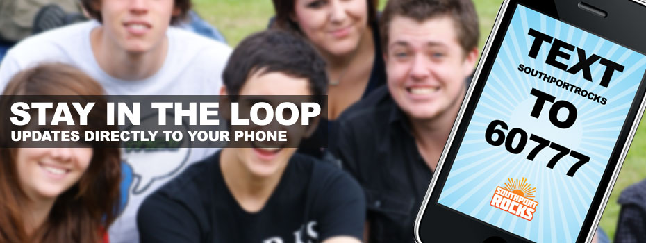 Txt southportrocks to 6077 to receive updates on your phone!